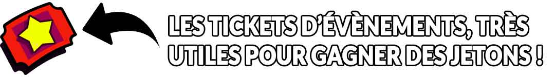 les-tickets-evenements-de-brawl-stars