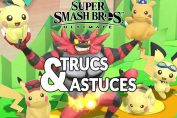 super-smash-bros-ultimate-trucs-et-astuces