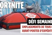 Fortnite-defi-semaine-7-guide-avant-postes-expedition
