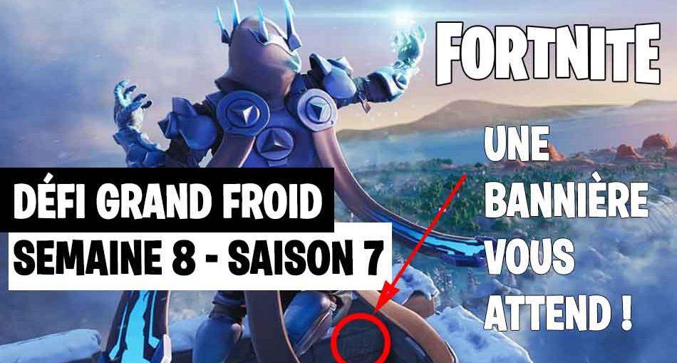 Guide Fortnite Défi Du Grand Froid Ou Est Létoile Cachée Ou