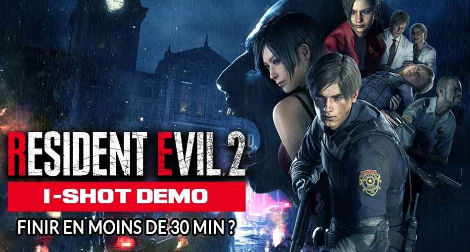 resident-evil-2-finir-demo-en-moins-de-30-minutes