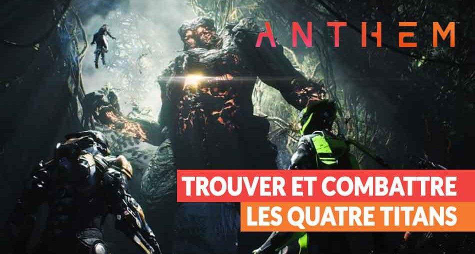 Anthem-jeu-bioware-evenement-Titans-guide