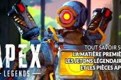 Apex-Legends-guide-matiere-premiere-jetons-legendaires