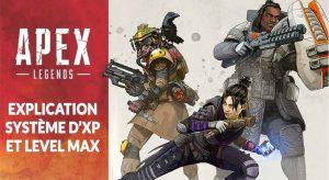 apex-legends-explication-points-xp-level-max