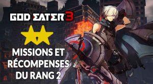 god-eater-3-recompenses-et-materiaux-rang-2