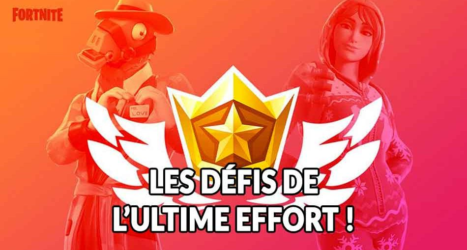 guide-defis-ultime-effort-fortnite