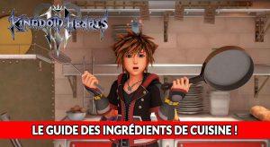 guide-kingdom-hearts-3-ingredients-de-cuisine