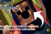 kingdom-hearts-3-guide-emblemes-fetiches-cite-du-crepuscule