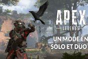 mode-de-jeu-solo-et-duo-apex-legends