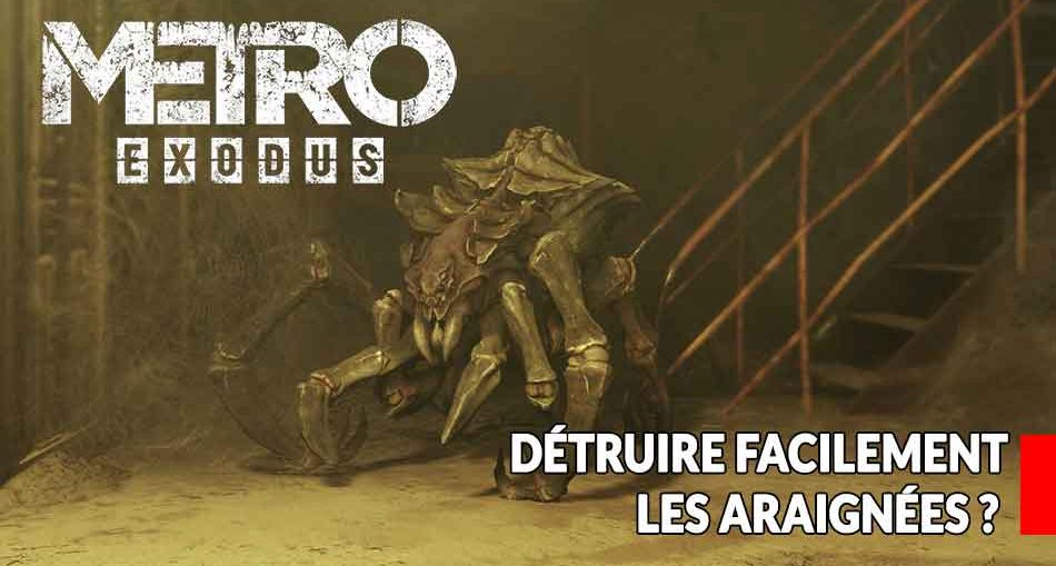 point-faible-araignees-metro-exodus