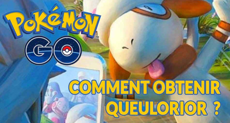 pokemon-go-guide-pour-obtenir-queulorior