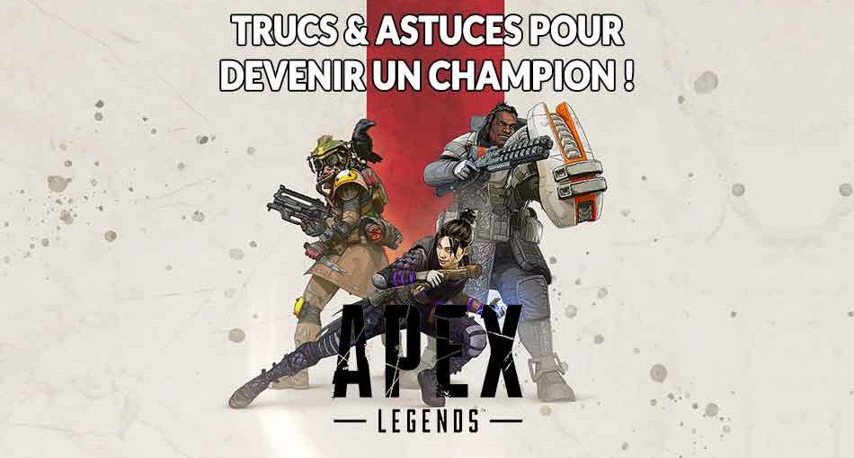 trucs-et-astuces-pour-Apex-Legends