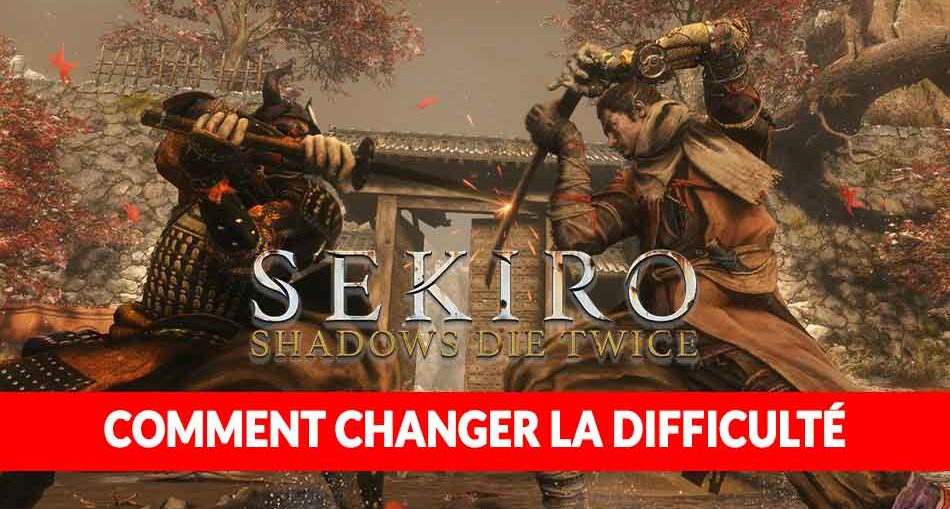 Sekiro-shadows-die-twice-modifier-la-difficulte-du-jeu-guide