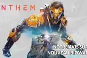 anthem-test-avis-bioware-rpg