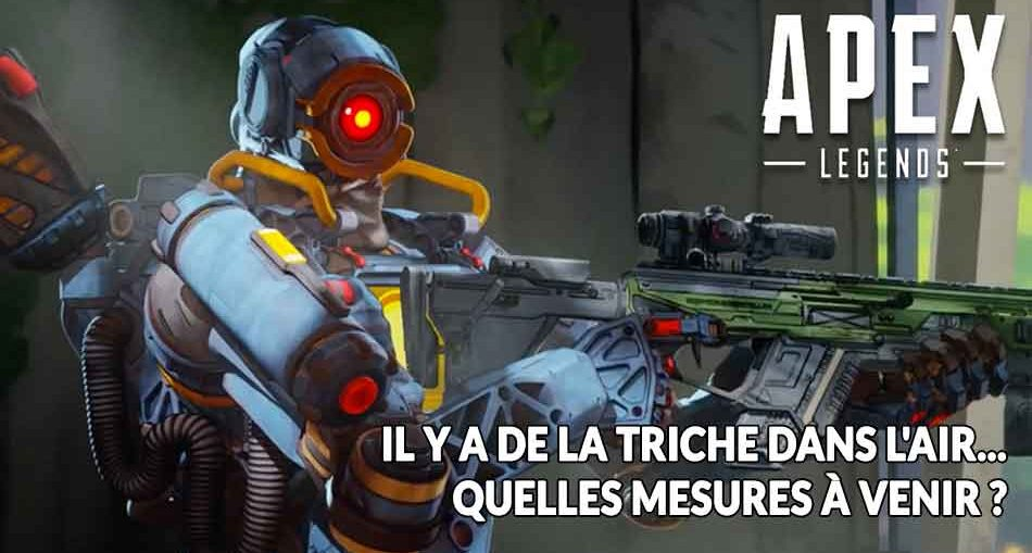 apex-legends-triche-crash-lags-que-faire-pour-ameliorer-le-jeu