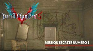 devil-may-cry-5-mission-secrete-numero-1-guide