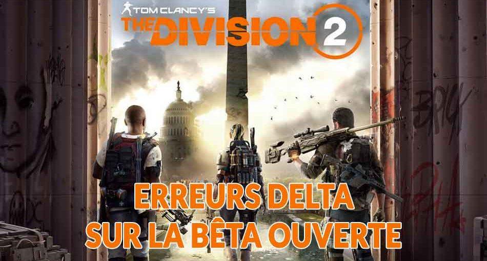 erreurs-delta-beta-ouverte-the-division-2