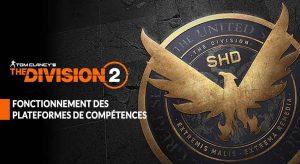 fonctionnement-competences-explications-the-division-2