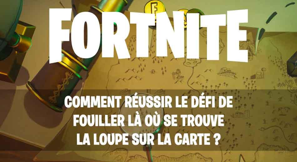 Carte Au Tresor Saison 8 Fortnite.Fortnite La Solution Au Defi De Fouiller La Ou Se Trouve La