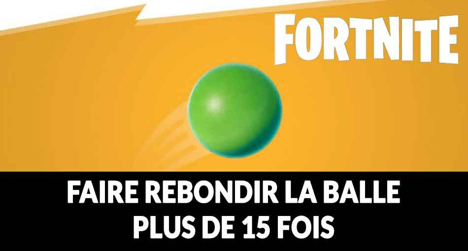 fortnite-methode-defi-faire-rebondir-la-balle