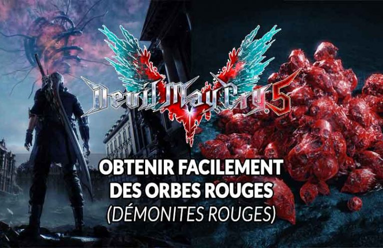 guide-devil-may-cry-5-orbes-rouges-infinies