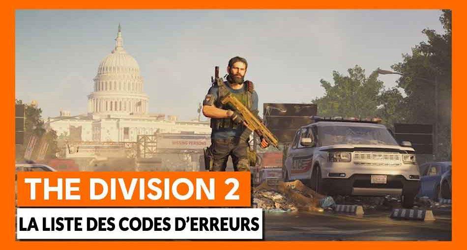la-liste-des-codes-d-erreur-de-the-division-2-jeu-ubisoft