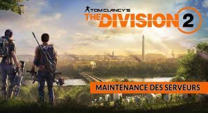 maintenance-des-serveurs-the-division-2