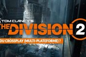 multiplateforme-ou-cross-play-fonction-the-division-2