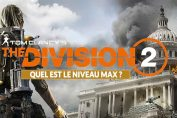 niveau-max-cap-level-the-division-2-ubisoft