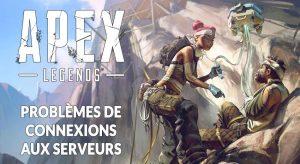 problemes-connexions-apex-legends-saison-1
