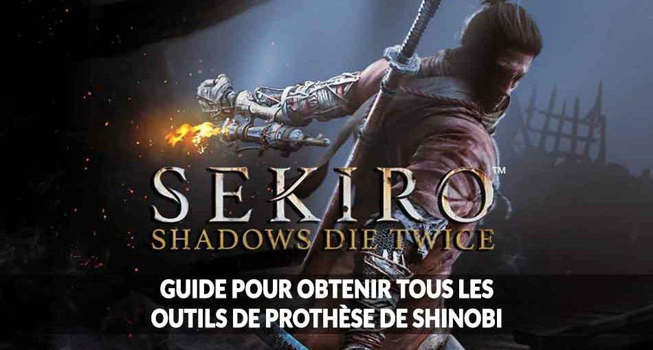 sekiro-shadows-die-twice-le-guide-des-prothese-de-shinobi