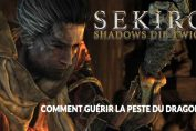 sekiro-shadows-die-twice-guide-pour-soigner-la-peste-du-dragon