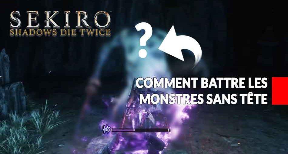 sekiro-shadows-die-twice-methode-pour-battre-les-monstres-sans-tete