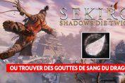 sekiro-shadows-die-twice-obtenir-des-gouttes-de-sang-du-dragon