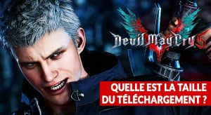 taille-poids-telechargement-fichiers-devil-may-cry-5
