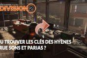 the-division-2-le-guide-pour-obtenir-des-cles-de-hyenes-parias-true-sons