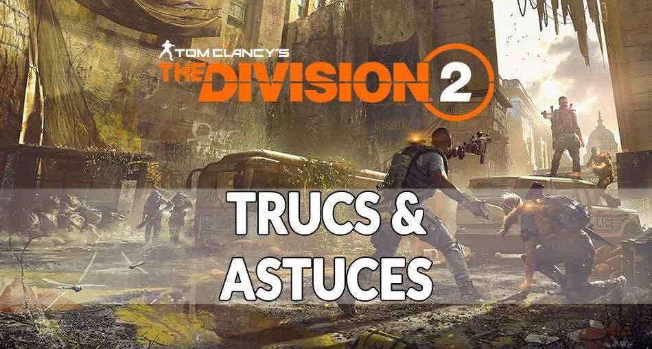 trucs-et-astuces-the-division-2