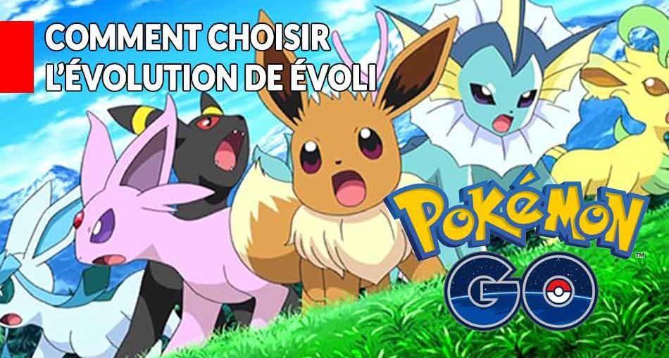 Pokemon-Go-savoir-comment-evoli-va-se-transformer
