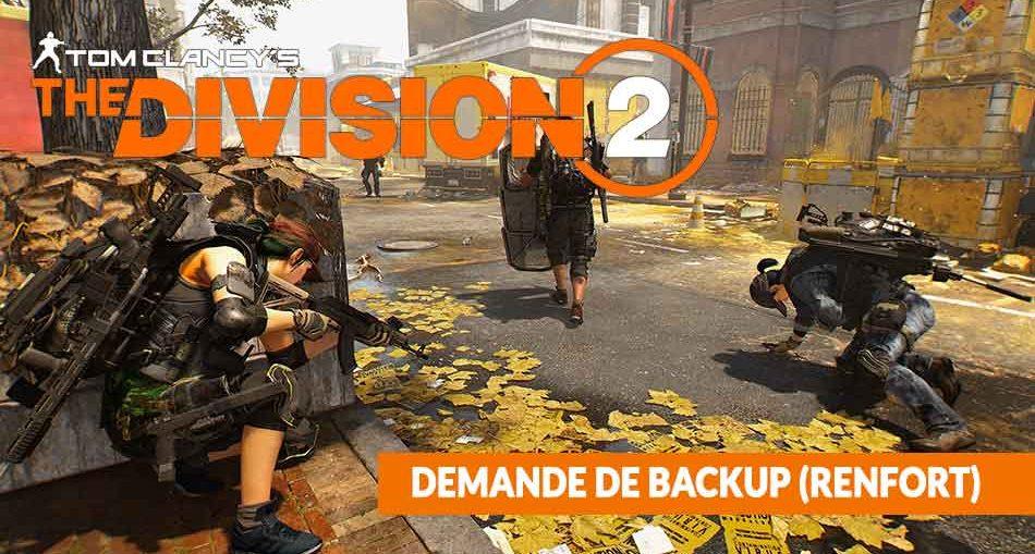 demande-de-backup-renfort-aide-joueurs-the-division-2