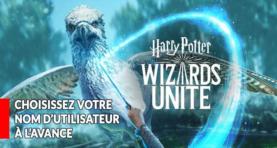 harry-potter-wizards-unite-guide-pour-choisir-son-nom-pseudo