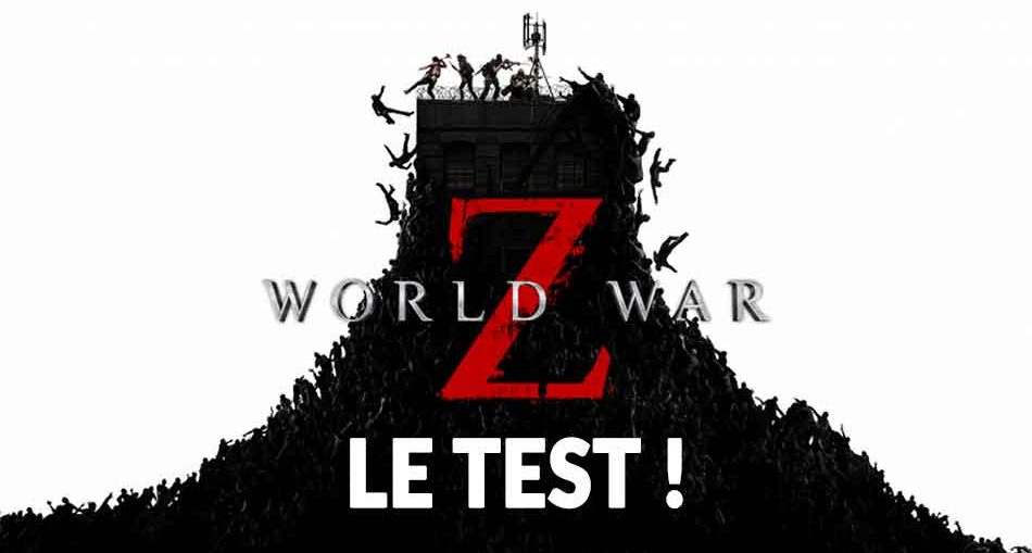 test-avis-jeu-world-war-z