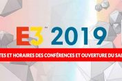 E3-2019-dates-conferences-ouverture-du-salon