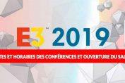 E3-2019-dates-conferences-ouverture-du-salon
