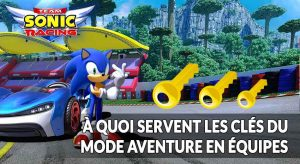 Team-Sonic-Racing-cles-en-or-mode-aventure