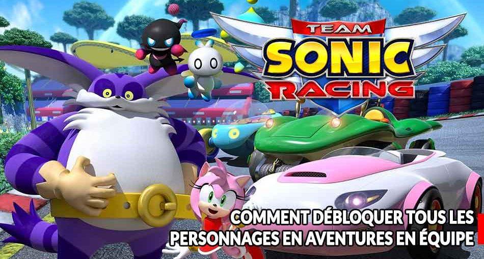 Team-sonic-racing-obtenir-tous-les-personnages