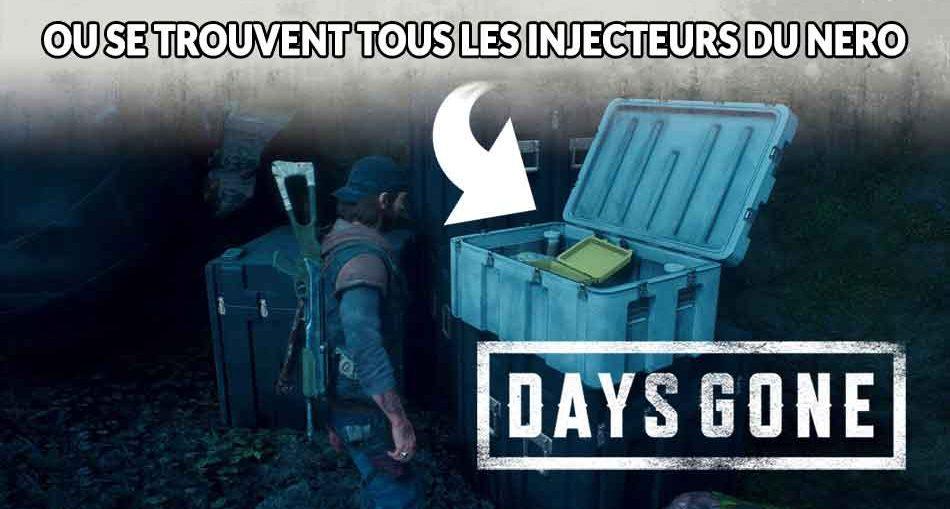 days-gone-guide-pour-trouver-tous-les-injecteurs-du-nero