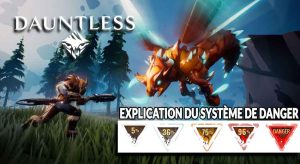 explication-du-systeme-de-danger-dans-dauntless