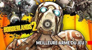 guide-meilleure-arme-borderlands-2
