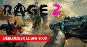 jeu-rage-2-meilleure-arme-bfg-9000