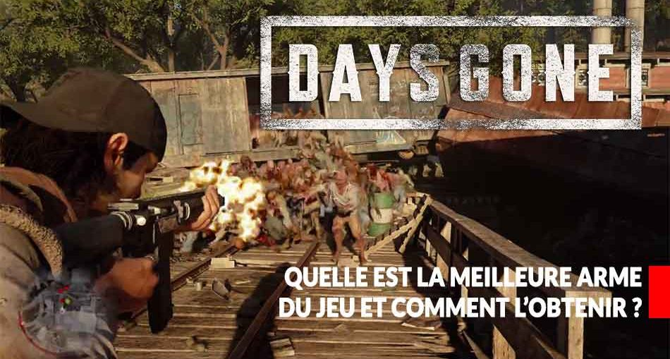 la-meilleure-arme-de-days-gone